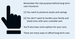 to summarize the need for long-term care insurance