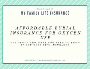 Burial Insurance For People Who use oxygen