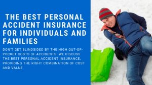 discuss the best personal accident insurance