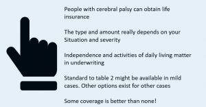 to show life insurance underwriting for people with cerebral palsy
