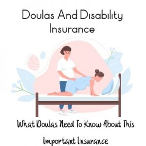 why doulas need disability insurance