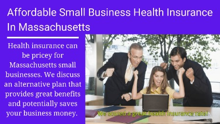 Introduction to affordable small business health insurance in Massachusetts