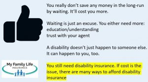 to show millennials they will pay more if they wait for disability insurance