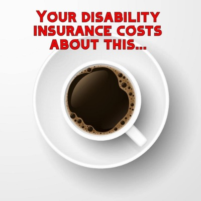 to show disability insurance costs about a daily cup of coffee