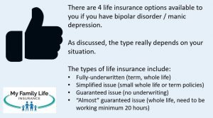 show the types of life insurance available to people with bipolar disorder